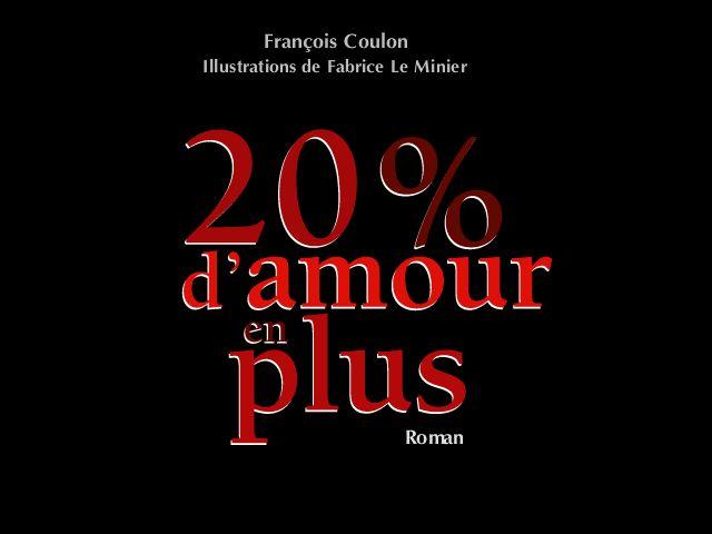 20% d'amour en plus